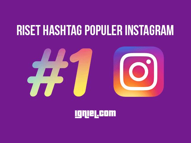 Riset Hashtag Populer Instagram Untuk Jualan Tertarget