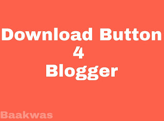 How to create download button in blogger post