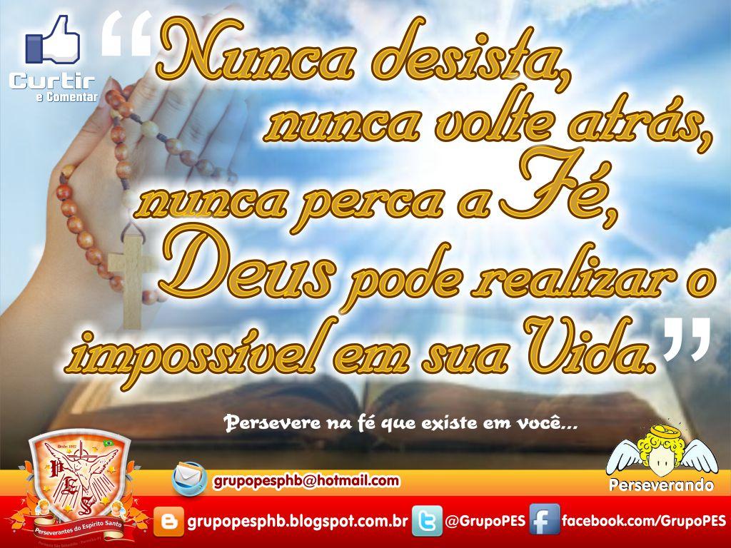 Persevere Em Oração Que Deus Irá Cumprir: Perseverantes Do Espírito Santo: Agosto 2012