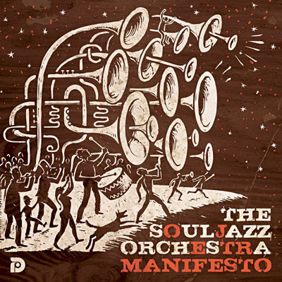 THE SOULJAZZ ORCHESTRA MANIFESTO