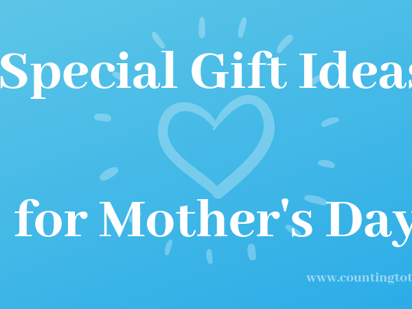 Gift inspiration for Mother's Day and other Special Days for Mums