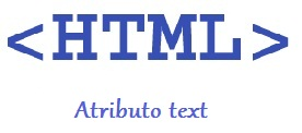 Atributo Text en HTML