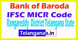 Bank of Baroda IFSC MICR Code Rangareddy District Telangana State