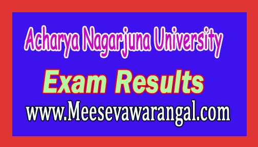 Acharya Nagarjuna University Exam Results