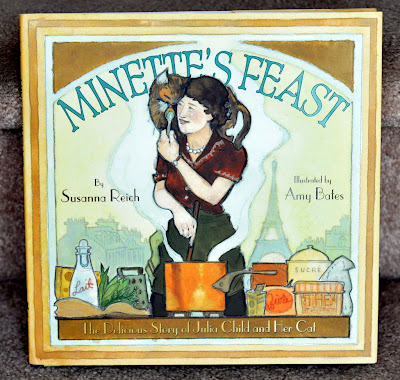 Minette's Feast by Susanna Reich and Illustrated by Amy Bates - Photo by Michelle Judd of Taste As You Go