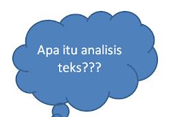 Pengertian Analisis Teks dan Manfaatnya Dalam Analisis Data
