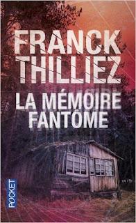La Mémoire Fantôme (Franck Thilliez)