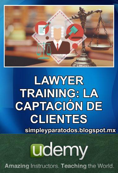 Udemy. Lawyer Training: Captación Clientes
