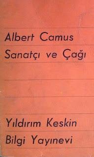 Albert Camus - Sanatçı ve Çağı