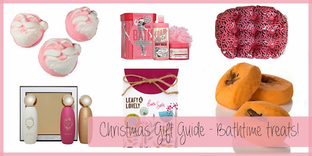 Christmas Gift Guide - Bathtime treats