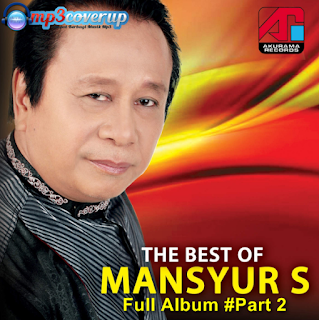 Koleksi Lagu Mansyur S Full Album Mp3