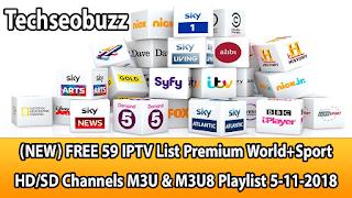 (NEW) FREE 59 IPTV List Premium World+Sport HD/SD Channels M3U & M3U8 Playlist 5-11-2018