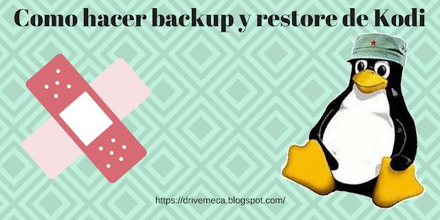 Como hacer backup y restore de Kodi