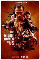 The Night Comes for Us (2018) ค่ำคืนแห่งการไล่ล่า