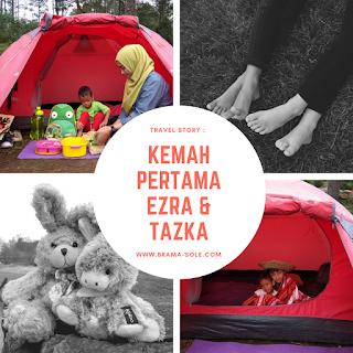 Kemah Pertama Ezra & Tazka Di Camp Mawar Gunung Ungaran