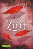 http://www.amazon.de/Die-Zeitlos-Trilogie-Band-Wellen-Zeit/dp/3551314403/ref=sr_1_1?ie=UTF8&qid=1449824126&sr=8-1&keywords=die+wellen+der+zeit