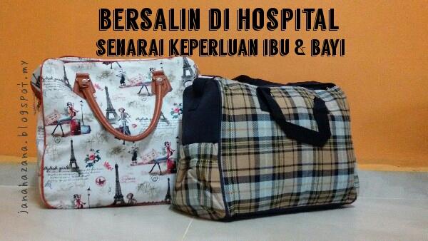 barang untuk dibawa ke hospital bersalin