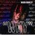 Music: Naira Marley – Why.