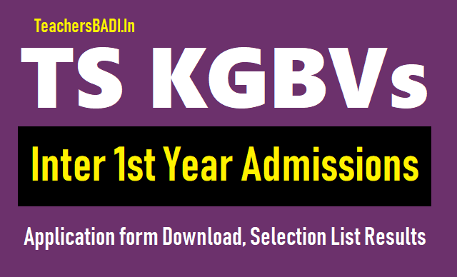 ts kgbv inter 1st year admissions 2019,telangana kgbv inter 1st year admissions 2019,kasturba schools inter admissions 2019, kasturba colleges inter 1st year admissions 2019,kasturba vidyalayas inter 1st year admissions 2019,kasturba gandhi balika vidyalayas inter 1st year admissions 2019,ts kgbv inter 1st year admissions 2019 application form download,ts kgbv selection list results 2019 for inter 1st year admissions