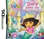 Dora the Explorer - Dora Saves the Mermaids