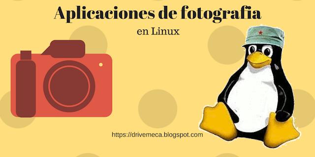 Top de aplicaciones opensource para manejo y edición de fotografías en Linux