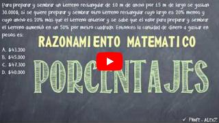 http://razonamiento-matematico-problemas.blogspot.com/2013/03/porcentajes-preguntas-de-examenes-de.html#problema2