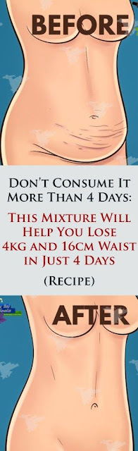 Don't Consume It More Than 4 Days: This Mixture Will Help You Lose 4kg and 16cm Waist in Just 4 Days – Recipe