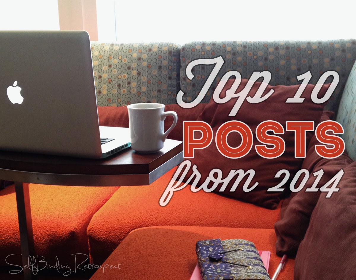 Top 10 Posts From 2014 - SelfBinding Retrospect by Alanna Rusnak