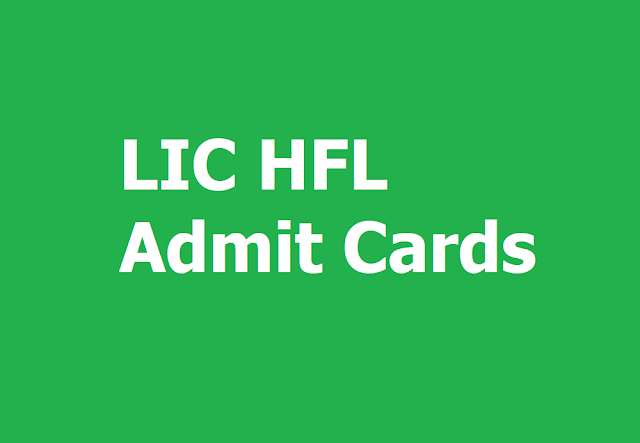 LIC HFL Admit Cards 2019 for Assistants, Associates, Assistant Managers Recruitment Exam
