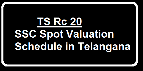 SSC Spot Valuation Schedule in Telangana State Vide RC 20 Dt 30.03.2016Directorate of School Education Telangana State| Directorate of Govt Examinations Telangana State Hyderabad| SSC Public Examiantions March 2016 Conduct of Spot Valuation|Appointment of examiners|Certain Instructions issued/2016/04/ts-rc-20-ssc-spot-valuation-schedule-telangana.html