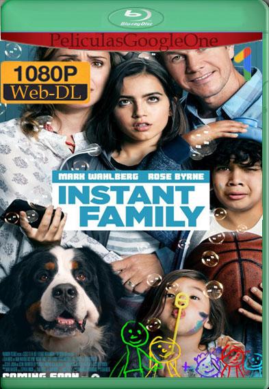 Familia al Instante [2018] [1080p Web-Dl] [Latino-Inglés] [GoogleDrive]