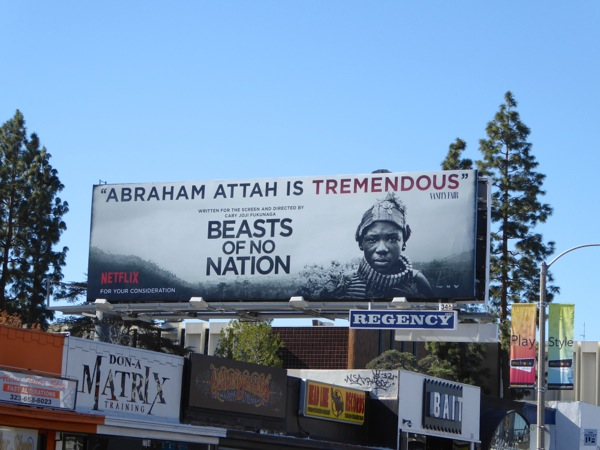 Beasts of No Nation Abraham Attah tremendous billboard