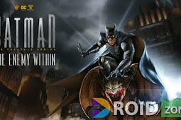 Batman The Enemy Within Mod APK v0.08 ( Unlock Full Version )