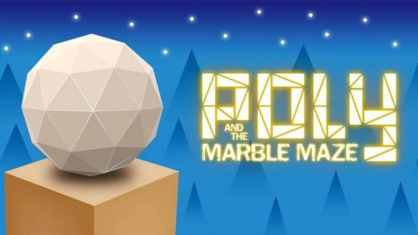 حمل لعبة الألغاز  Poly & Marble Maze مجاناعلى أجهزة أندرويد