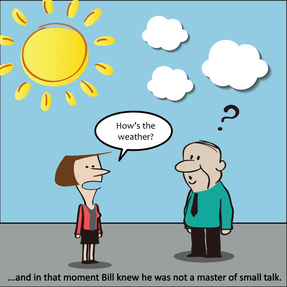 ...и в этот момент Билли осознал, что он явно не мастер в small talk
