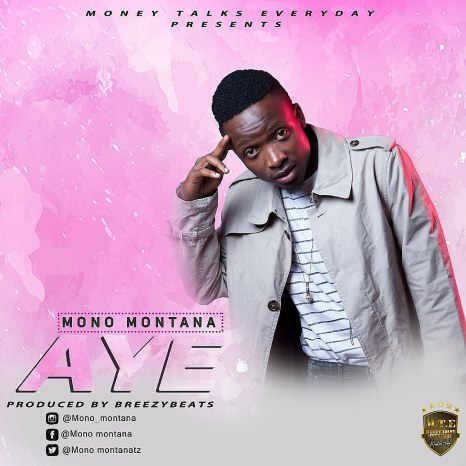 Download Mp3 | Mono Montana - Ayee