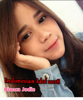 Lagu Cover Bianca Jodie Indonesian Idol 2018