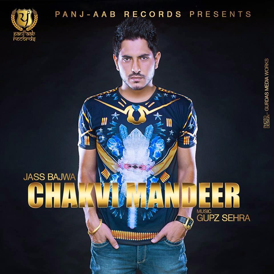 Mandeer Chakvi  Jass Bajwa