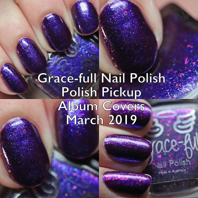 Grace-full Nail Polish Polish Pickup Album Covers March 2019