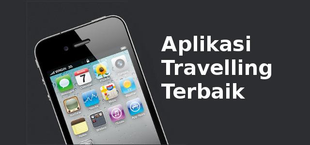 Aplikasi Travelling Terbaik