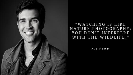 A J Finn Quotes | Best Inspirational Quotes of A J Finn