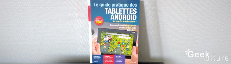 Guide pratique des tablettes Android - Geekulture