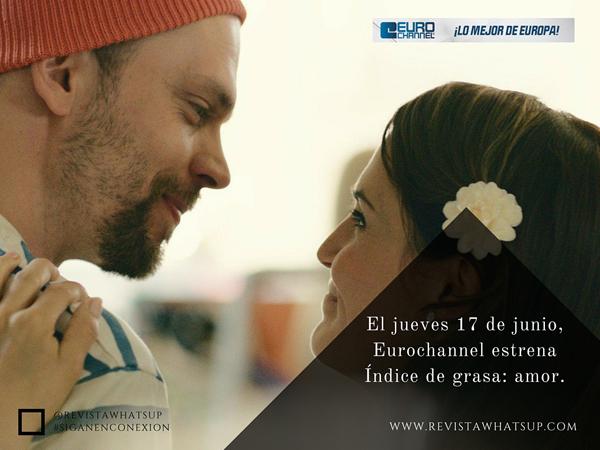Eurochannel-estrena-Índice-grasa-amor
