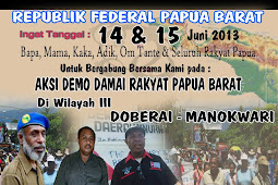 PEACEFUL PROTEST IN WEST PAPUA  June 14 -15 , 2013