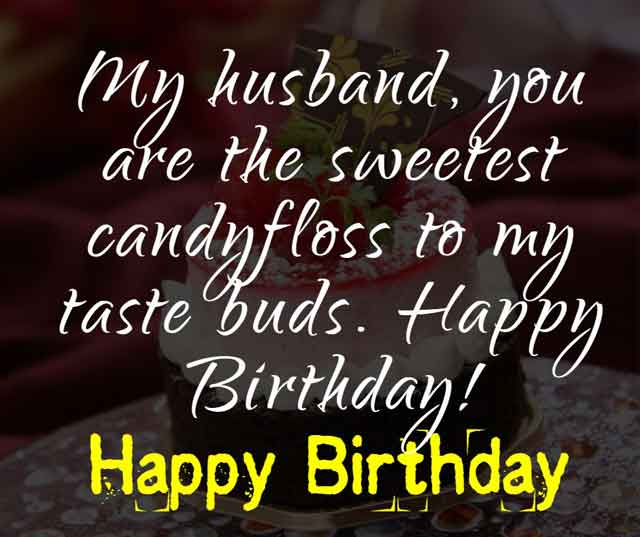 My husband, you are the sweetest candyfloss to my taste buds. Happy Birthday!