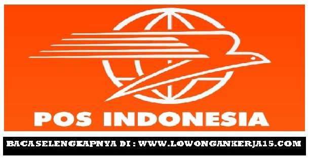 Lowongan Kerja   Terbaru PT Pos Indonesia (Persero)   Oktober 2018