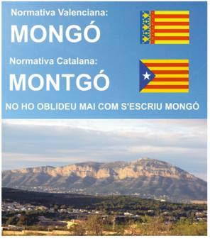 ¿Sabies que canviaren sense cap avís el nom del MONGÓ per el de català MONTGÓ?