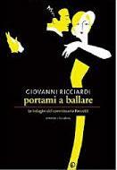 Portami a ballare di Giovanni Ricciardi