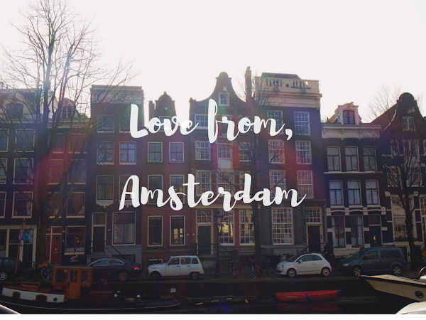 Love from, Amsterdam