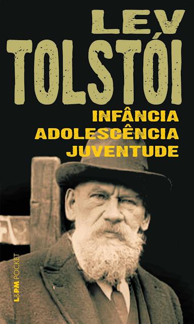 Infância, adolescência e juventude - Leon Tolstói